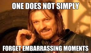 10 Most EmbarrassingMoments